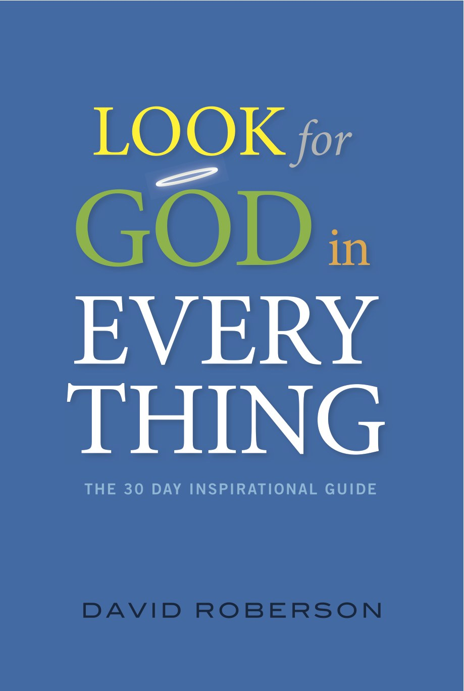 Look for God in Everything