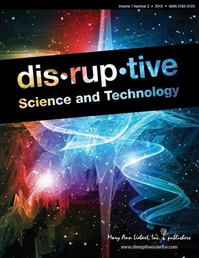 Disruptive Science and Technology