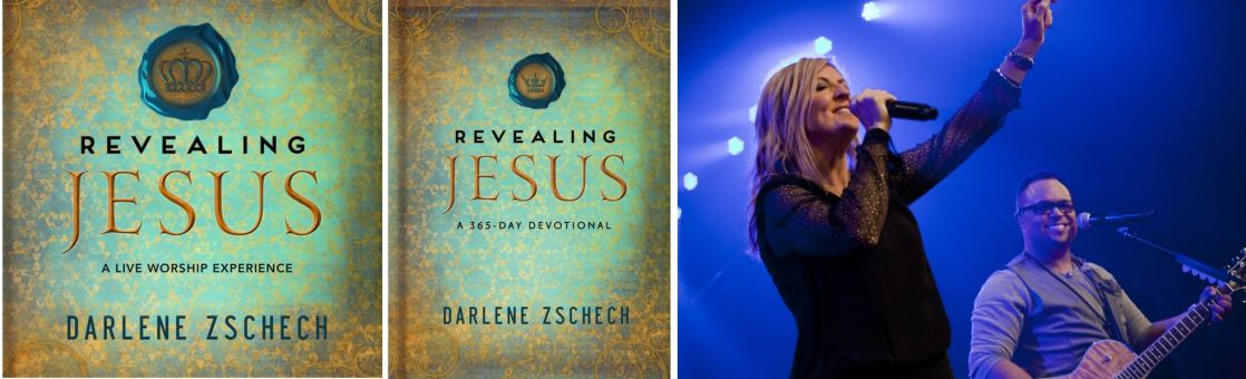 Darlene Zschech, Revealing Jesus CD/DVD/Book Releases March 26