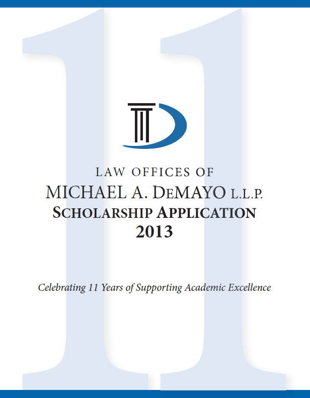 Law Offices of Michael A. DeMayo L.L.P. Scholarship Program