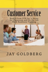 Customer Service, the final book in DTR Inc.'s Work Readiness Training Series