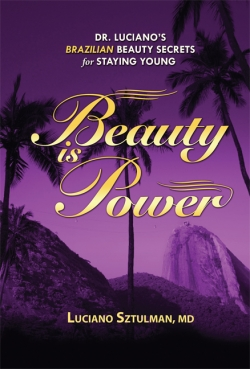 """Beauty is Power"" by Dr. Luciano  Sztulman"