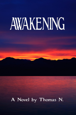 Awakening, By Thomas N.