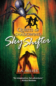 """""""Quests of Shadowind: Sky Shifter"""" (Book 1)"""