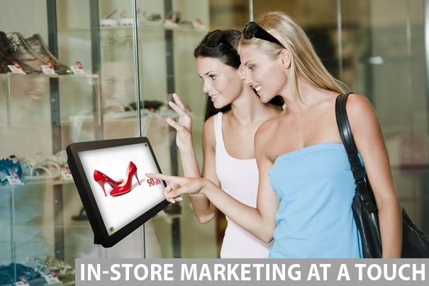 In-Store Marketing at a Touch