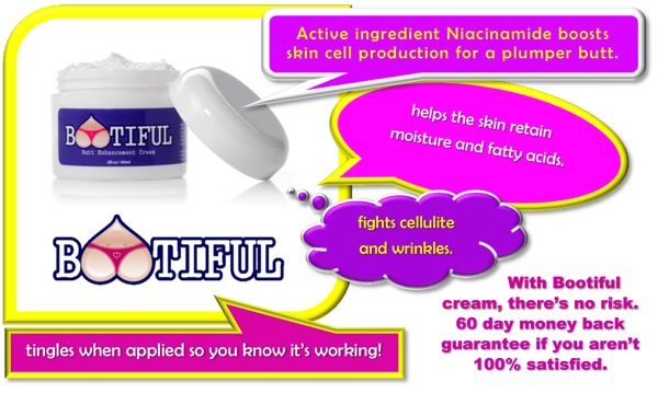 """Bootiful Butt Cream is formulated to plump up """"booty"""" tissues and smooth skin"""