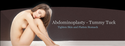 Abdominoplasty - Tummy Tuck