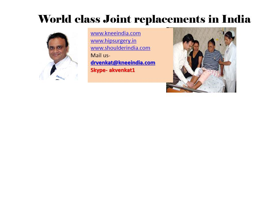Joint replacement in India high quality, personal care, UK trained surgeon