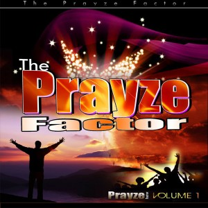 Prayze Factor Volume 1