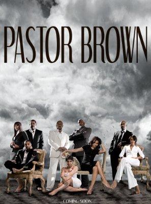 Pastor Brown on Lifetime February 16