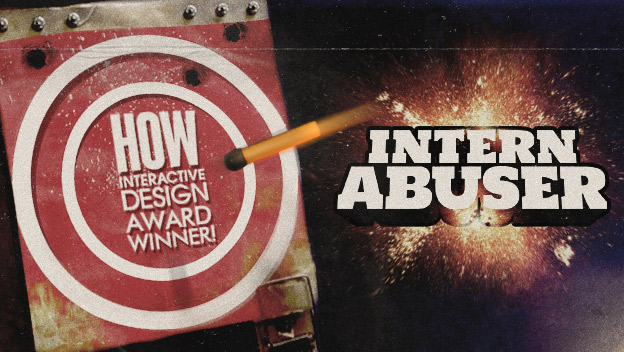 Neo-Pangea's Intern Abuser wins a HOW Interactive Award