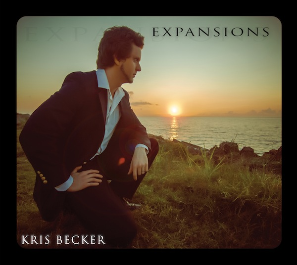 """Kris Becker's """"Expansions"""". On iTunes, CD Baby, everywhere online."""