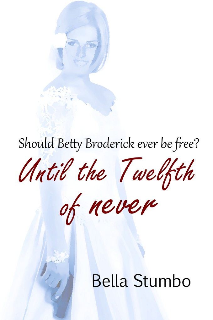Until the Twelfth of Never by Bella Stumbo - on Kindle
