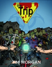 THE TRIP by Tim Morgan