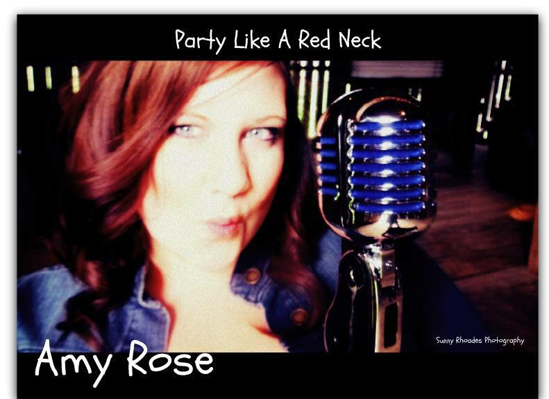 "Amy Rose ""(Redneck Reunion) Party Like a Redneck"""