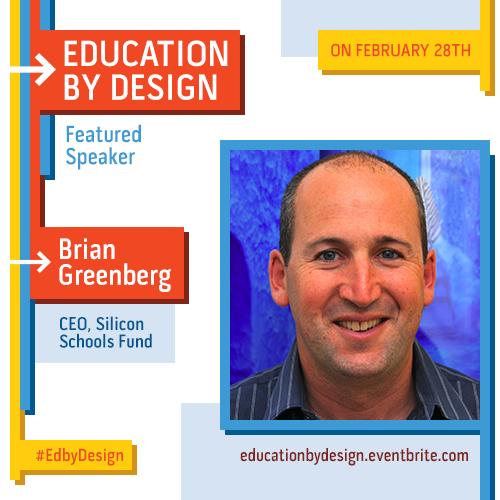 Featured #EdByDesign speaker Brian Greenberg