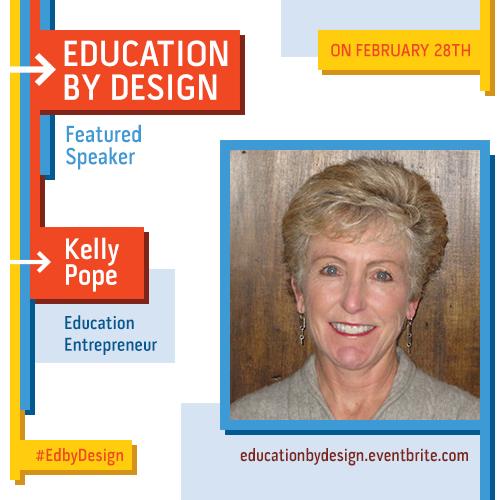 Featured #EdByDesign speaker Kelly Pope