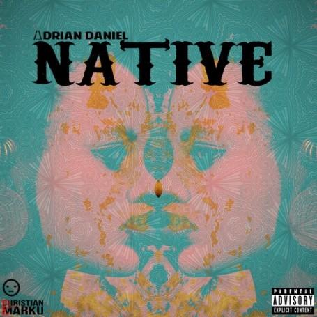 NATIVE         /_\drian Daniel, 2013