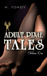 Adult Pixie Tales - Volume One