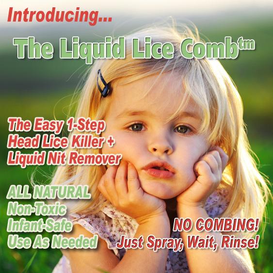 New! The Liquid Lice Comb ™