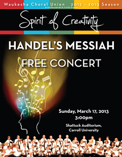 Waukesha Choral Union presents Free Messiah concert March 17, 2013