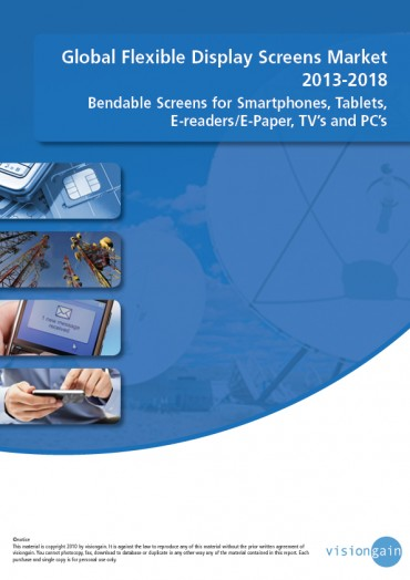 Global Flexible Display Screens Market 2013-2018 C