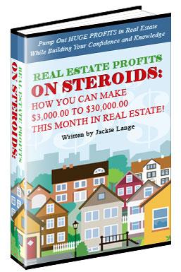 Real Estate Profits on Steroids eBook