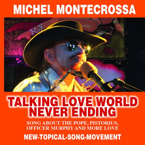 Talking Love World Never Ending - Michel Montecrossa New-CD