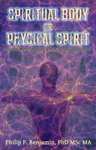 Spiritual Body or Physical Spirit?