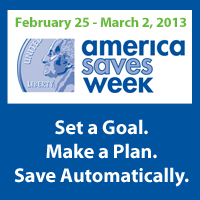 America Saves Week is February 25th through March 2nd.