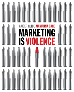 Helen Driver's design for Marketing is Violence