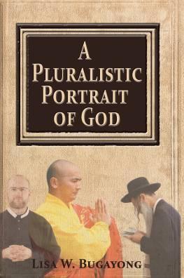 A Pluralistic Portrait of God