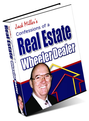 Confessions of a Real Estate Wheeler Dealer