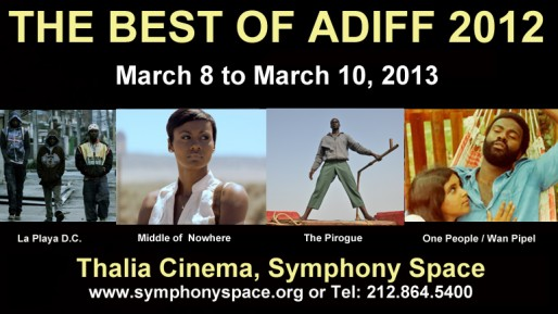 The Best of ADIFF at Symphony Space - March 8 to 10, 2013