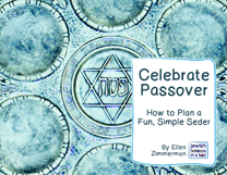 Celebrate-Passover-How to Plan a Fun, Simple Seder