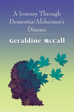A Journey Through Dementia, Alzheimer's Disease