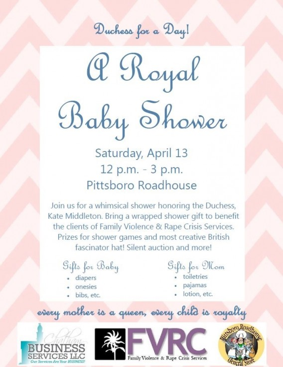 You Are Invited: A Royal Baby Shower in Pittsboro, NC. Noon. April 13, 2013