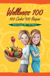 Wellness 100: 100 Carbs/100 Recipes