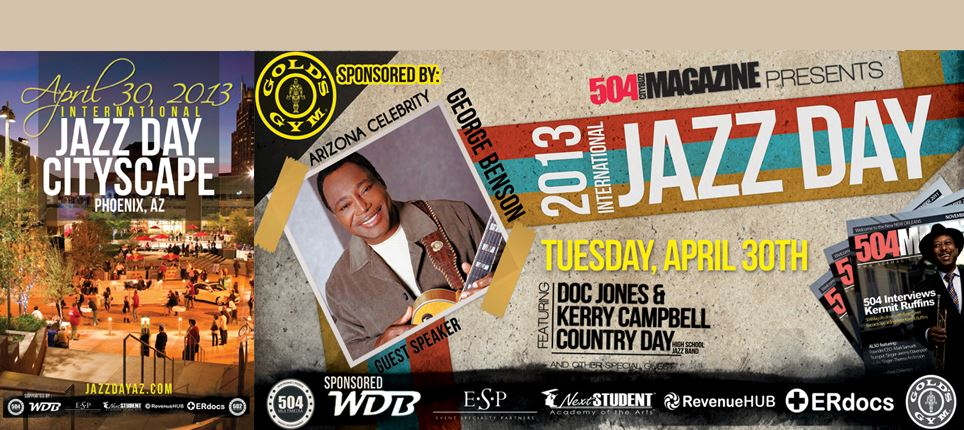 International Jazz Day  Launches In Phoenix April