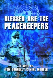 """Donnelly and Munger's Newest Novel """"Blessed are the Peacekeepers"""""""