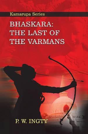 Bhaskara - The Last of the Varmans