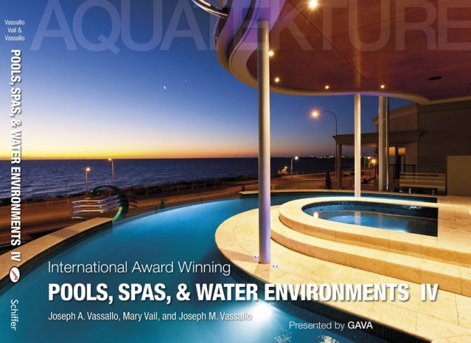 International Award Winning Pools Spas & Water Environments IV