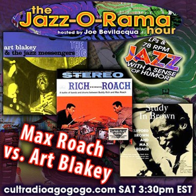 Max Roach vs. Art Blakey Saturday 3:30 pm ET cultradioagogo.com!
