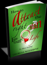How to Attract the Right Man Into Your Life