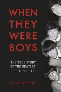 """When They Were Boys"" by Larry Kane"