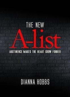 The New A-list, by Dianna Hobbs