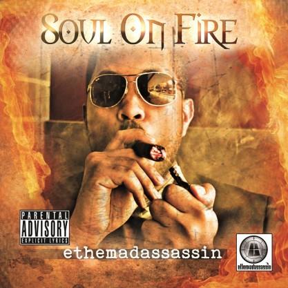 ethemadassassin - Soul on Fire album cover jpg