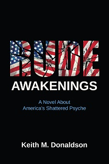 Rude Awakenings, a political thriller by Keith M. Donaldson