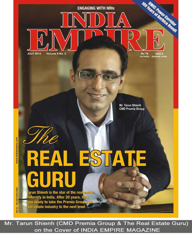 Tarun Shienh, The Real Estate Guru Features in India Empire, Leading International Magazine for NRIs