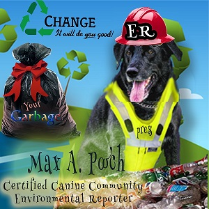 Max A Pooch is dressed and ready for assignments as CCR environmental reporte